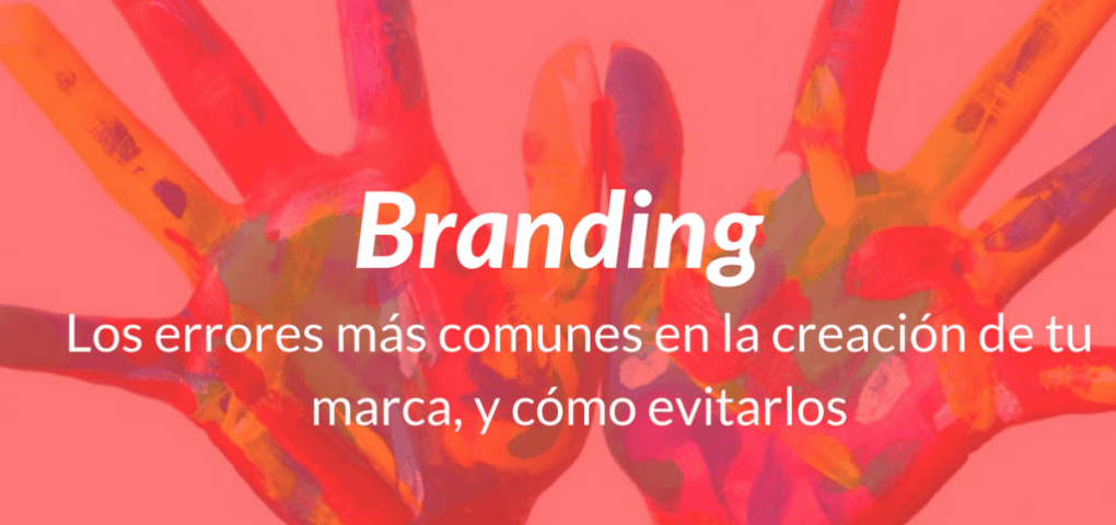 Branding-creacion-marca-errores-blogendor