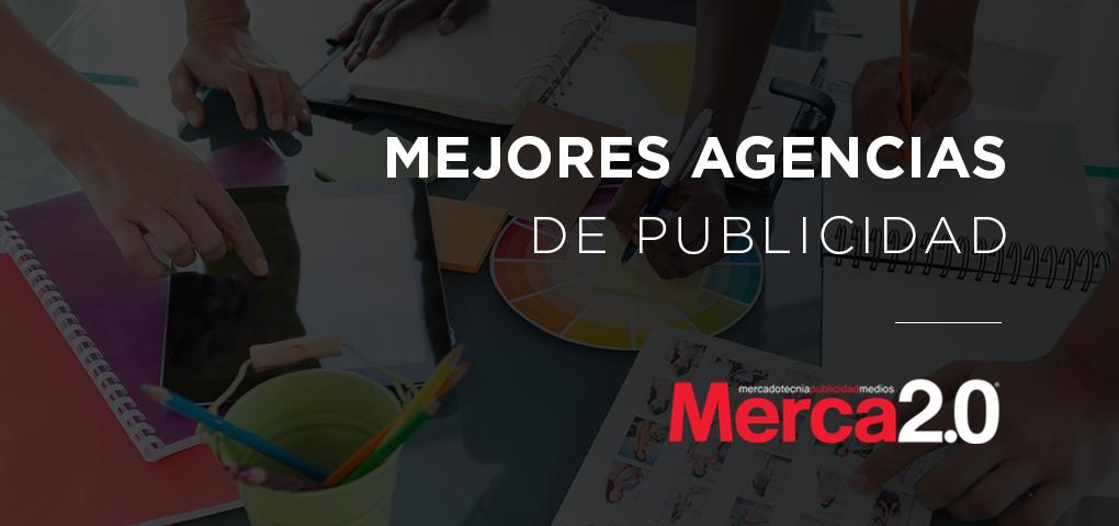 mejores-agencias-publicidad-merca-2-0