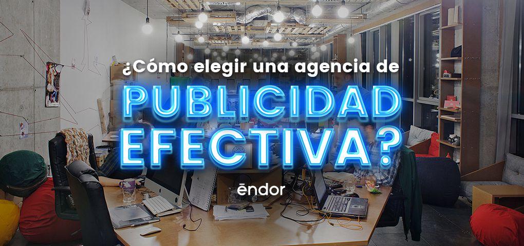 agencia-publicidad-efectiva-blog-endor