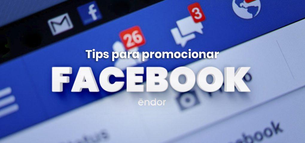 tips-promocionar-Facebook-endor