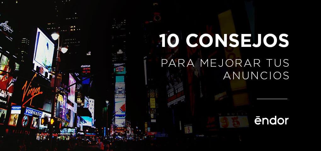 10 Consejos para Mejorar tus Anuncios Publicitarios 8aca4c43689f0